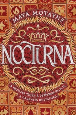 cover art for Nocturna by Maya Motayne
