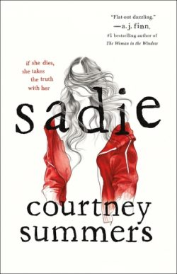 cover art for Sadie by Courtney Summers