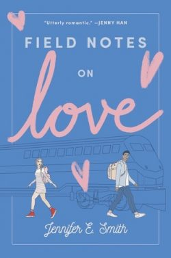 cover art for Field Notes on Love by Jennifer E. Smith