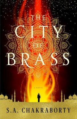 cover art for The City of Brass by S. A. Chakraborty