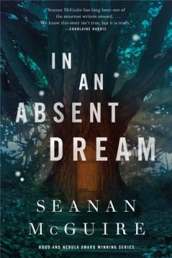 cover art for In an Absent Dream by Seanan McGuire