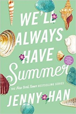 cover art for We'll Always Have Summer by Jenny Han
