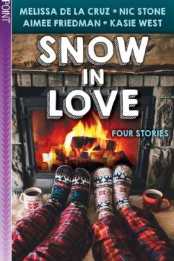 cover art for Snow in Love by Melissa de la Crus, Aimee Friedman, Nic Stone, Kasie West