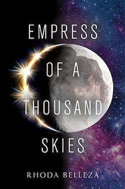 cover art for Empress of a Thousand Skies by Rhoda Belleza