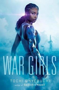 cover art for War Girls by Tochi Onyebuchi