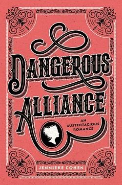 Dangerous Alliance by Jennieker Cohen