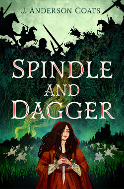 Spindle and Dagger by J. Anderson Coats