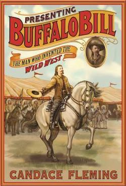 Presenting Buffalo Bill by Candace Fleming