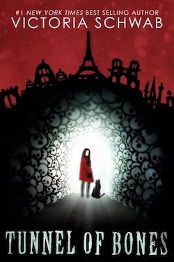 Tunnel of Bones by Victoria Schwab