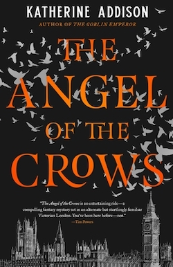 The Angel of the Crows by Katherine Addison