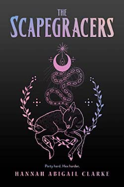 The Scapegracers by Hannah Abigail Clarke