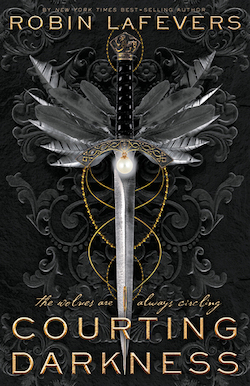 Courting Darkness by Robin LaFevers