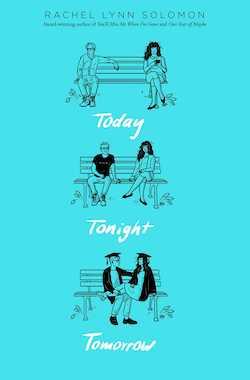 Today Tonight Tomorrow by Rachel Lynn Solomon