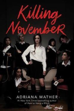 Killing November by Adriana Mather