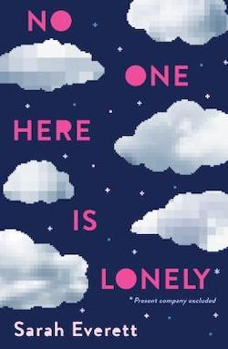 No One Here is Lonely by Sarah Everett
