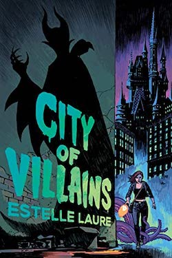 City of Villains by Estelle Laure