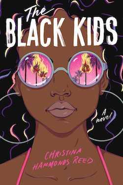 The Black Kids by Christina Hammonds Reed