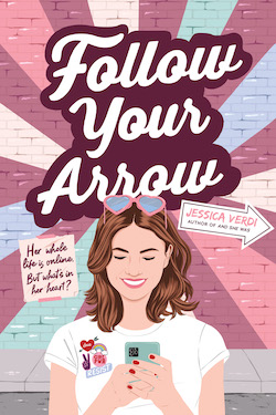 Follow Your Arrow by Jessica Verdi