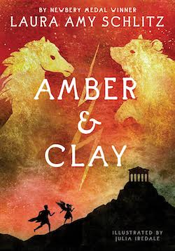 Amber & Clay by Laura Amy Schlitz, illustrated by Julia Iredale