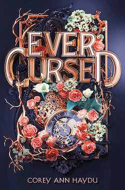 Ever Cursed by Corey Ann Haydu