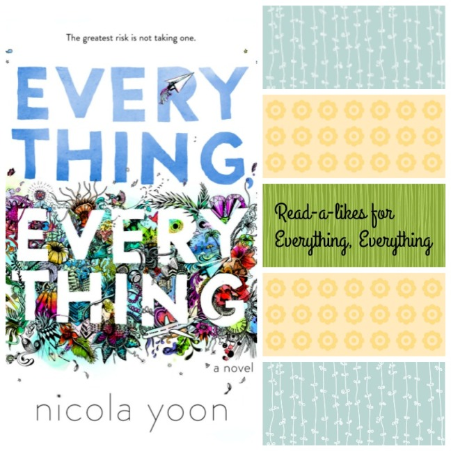 collage art for Booklist: Read-a-Likes for Everything, Everything by Nicola Yoon